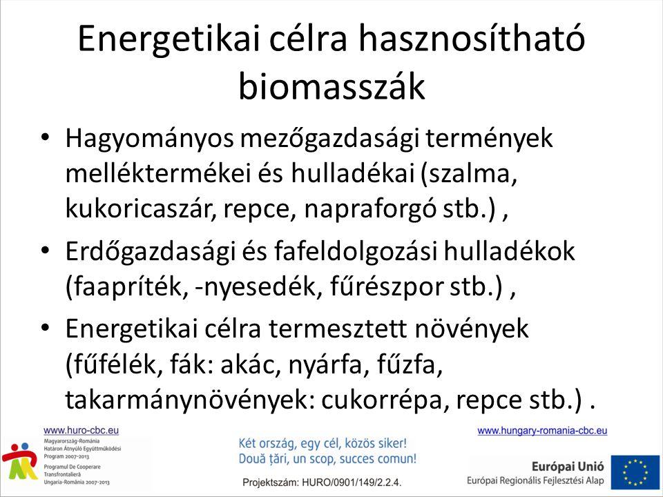 Energetikai célra hasznosítható biomasszák