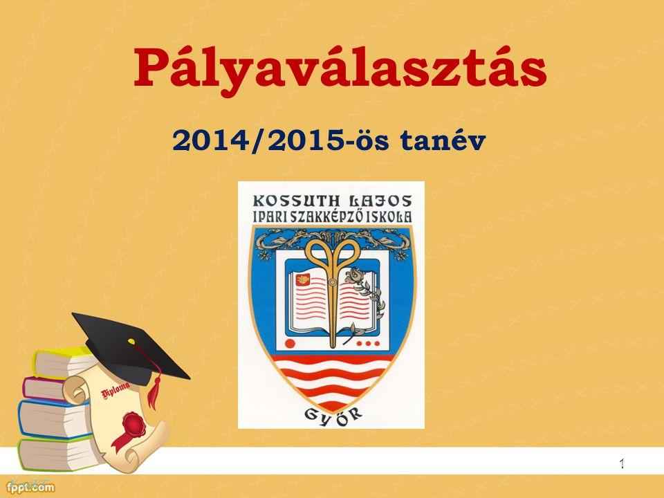 Pályaválasztás 2014/2015-ös tanév KnéKE