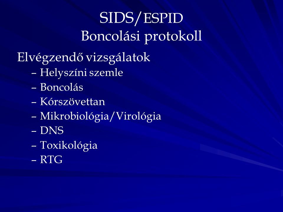 SIDS/ESPID Boncolási protokoll