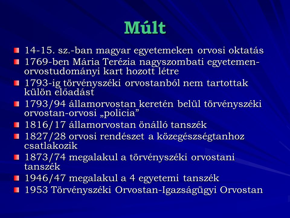 Múlt 14-15. sz.-ban magyar egyetemeken orvosi oktatás