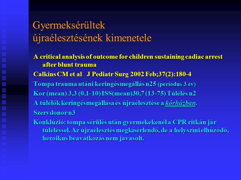Gyermeksérültek újraélesztésének kimenetele