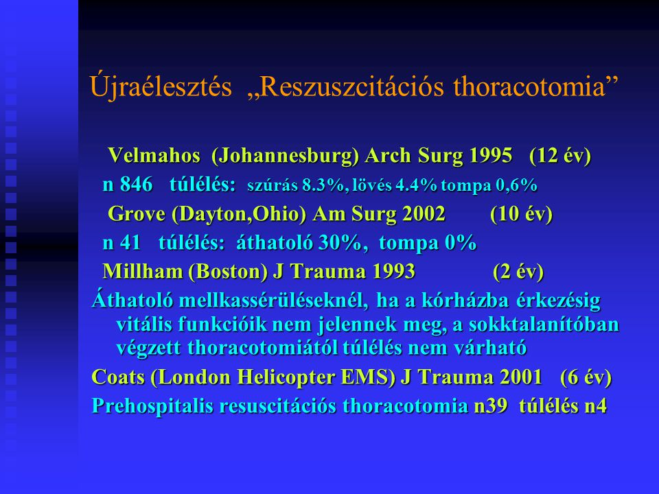 """Újraélesztés """"Reszuszcitációs thoracotomia"""