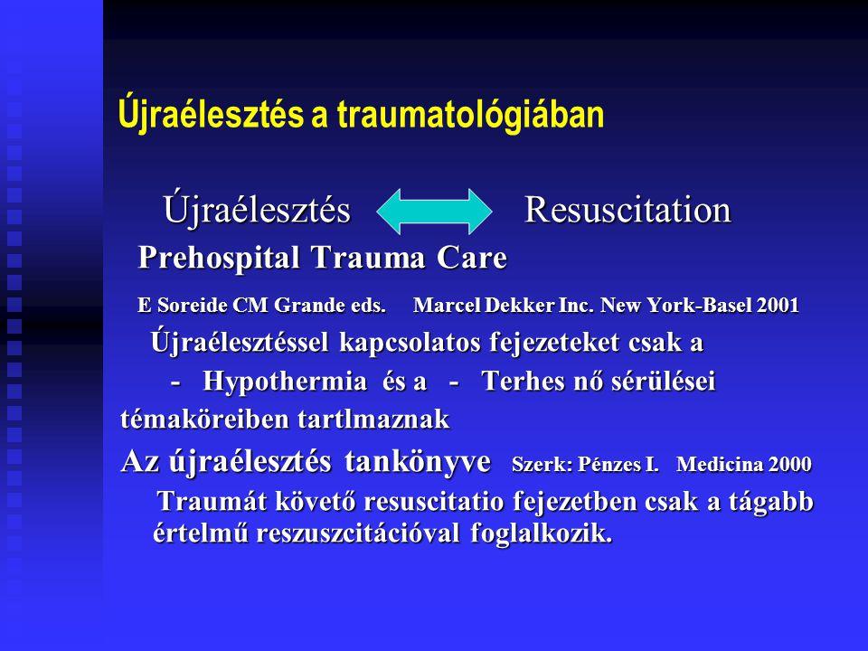Újraélesztés a traumatológiában