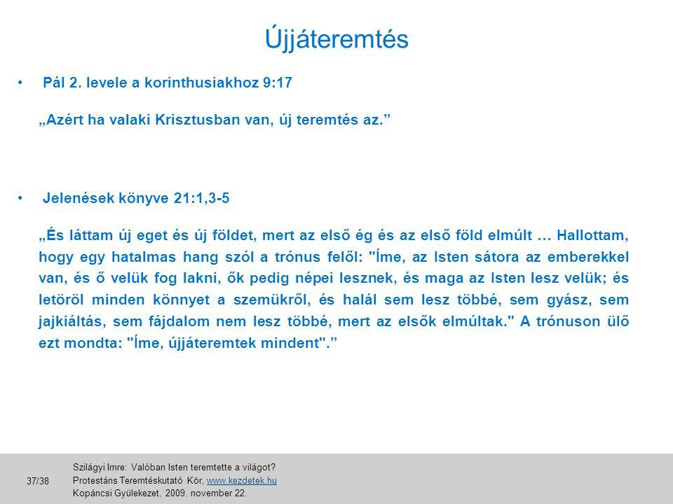 Újjáteremtés Pál 2. levele a korinthusiakhoz 9:17