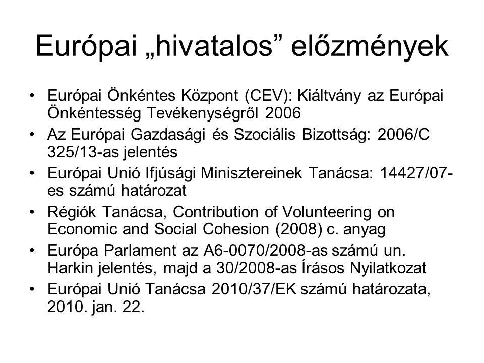 """Európai """"hivatalos előzmények"""