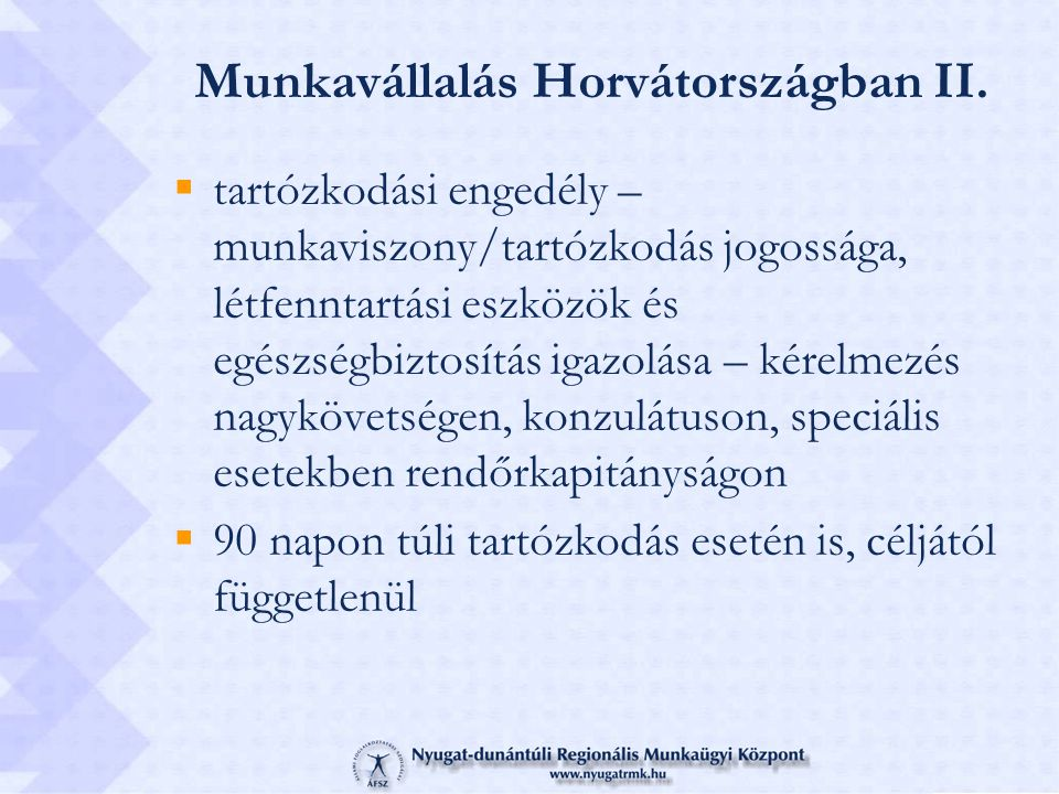 Munkavállalás Horvátországban II.