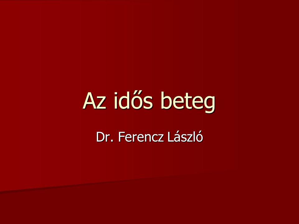 Az idős beteg Dr. Ferencz László