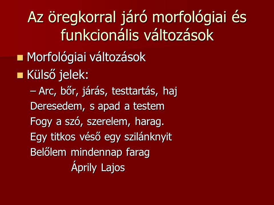 Az öregkorral járó morfológiai és funkcionális változások