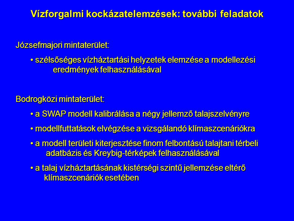 Vízforgalmi kockázatelemzések: további feladatok