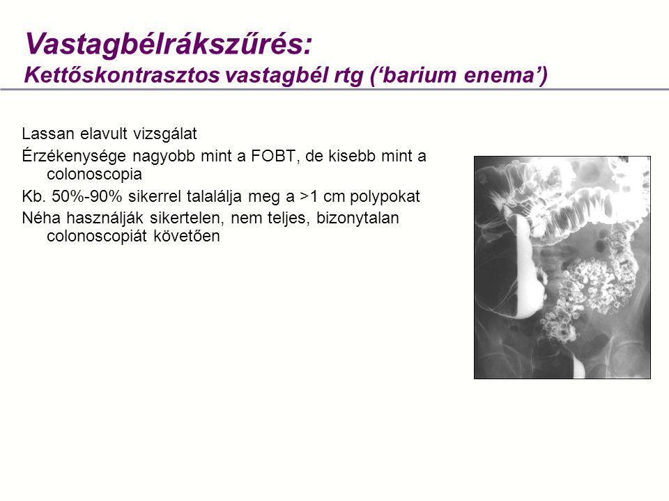 Vastagbélrákszűrés: Kettőskontrasztos vastagbél rtg ('barium enema')