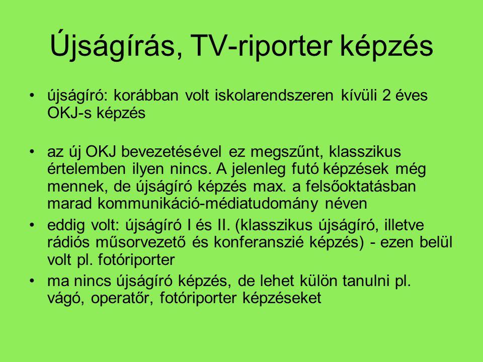 Újságírás, TV-riporter képzés