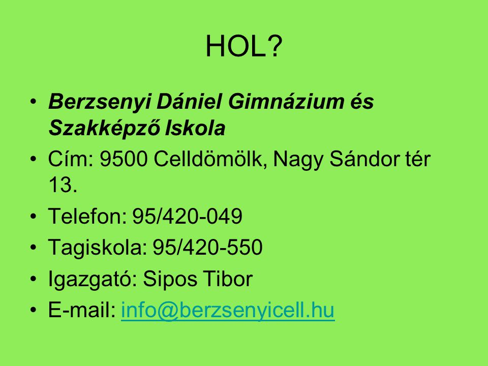 HOL Berzsenyi Dániel Gimnázium és Szakképző Iskola