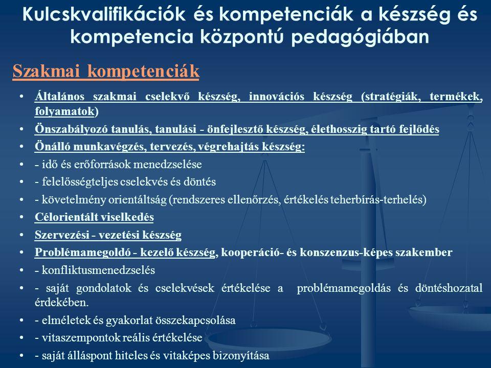 Kulcskvalifikációk és kompetenciák a készség és kompetencia központú pedagógiában