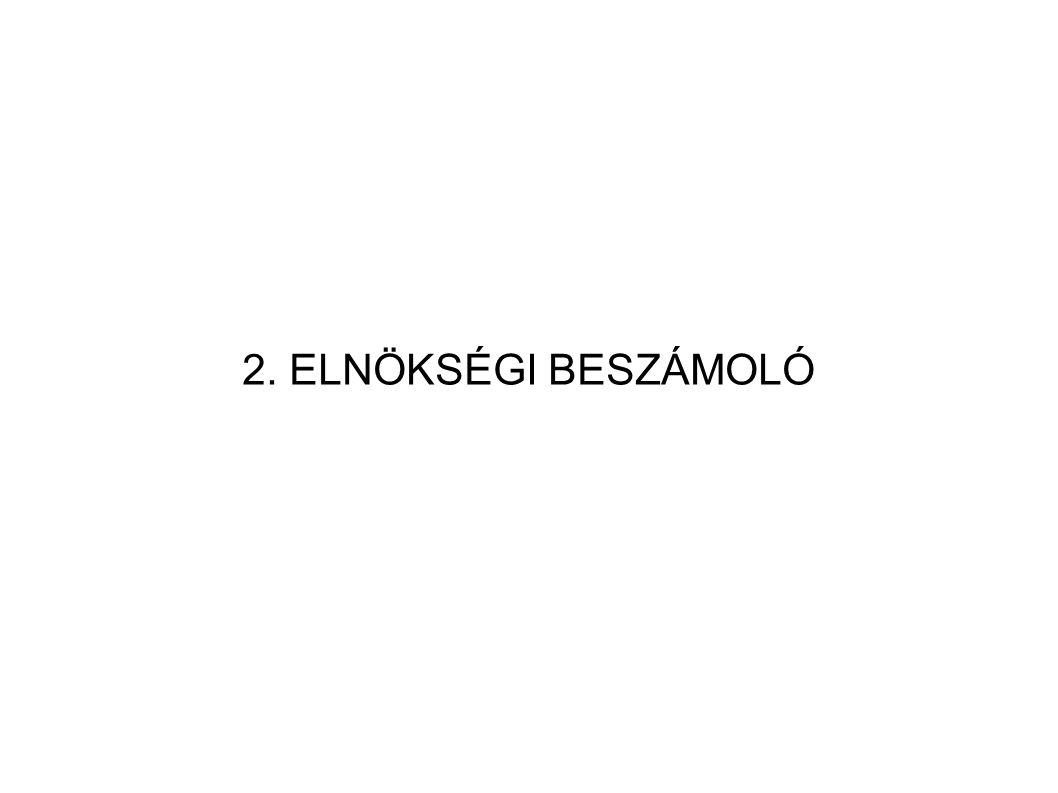 2. ELNÖKSÉGI BESZÁMOLÓ