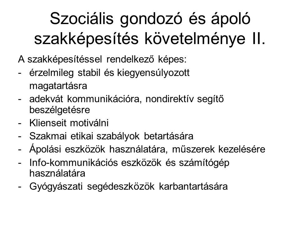 Szociális gondozó és ápoló szakképesítés követelménye II.