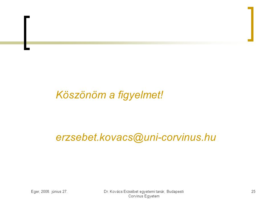 Dr. Kovács Erzsébet egyetemi tanár, Budapesti Corvinus Egyetem