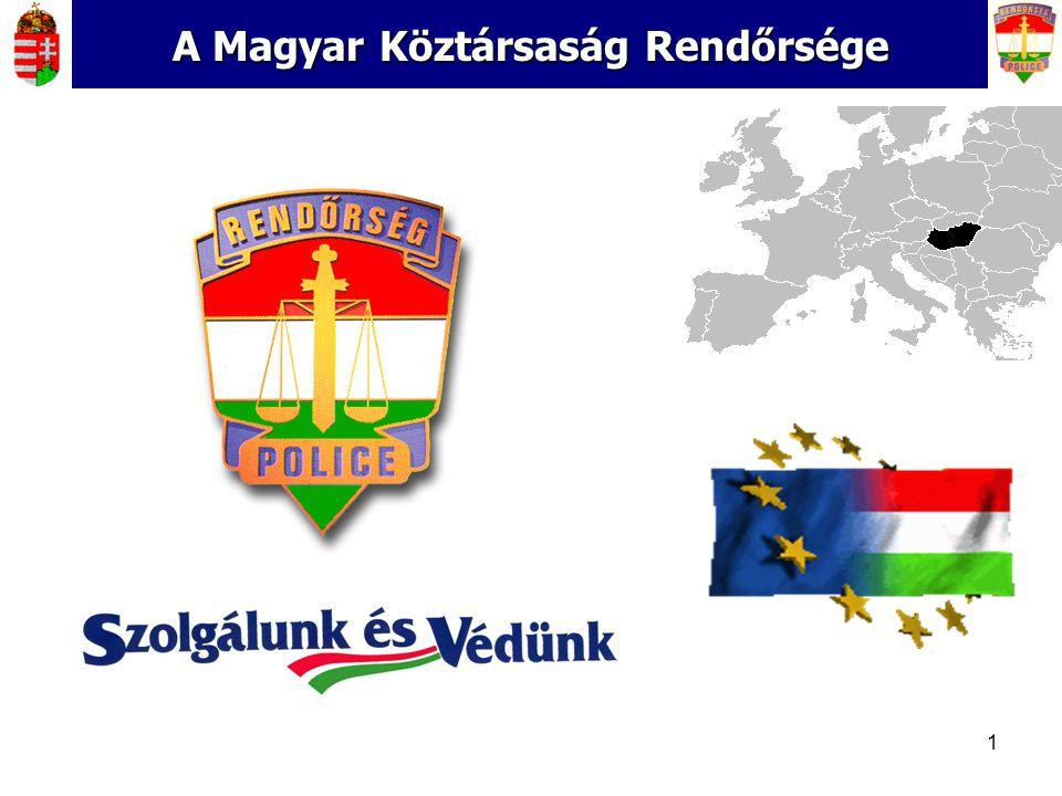 A Magyar Köztársaság Rendőrsége