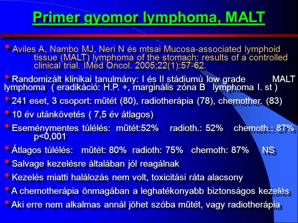 Primer gyomor lymphoma, MALT