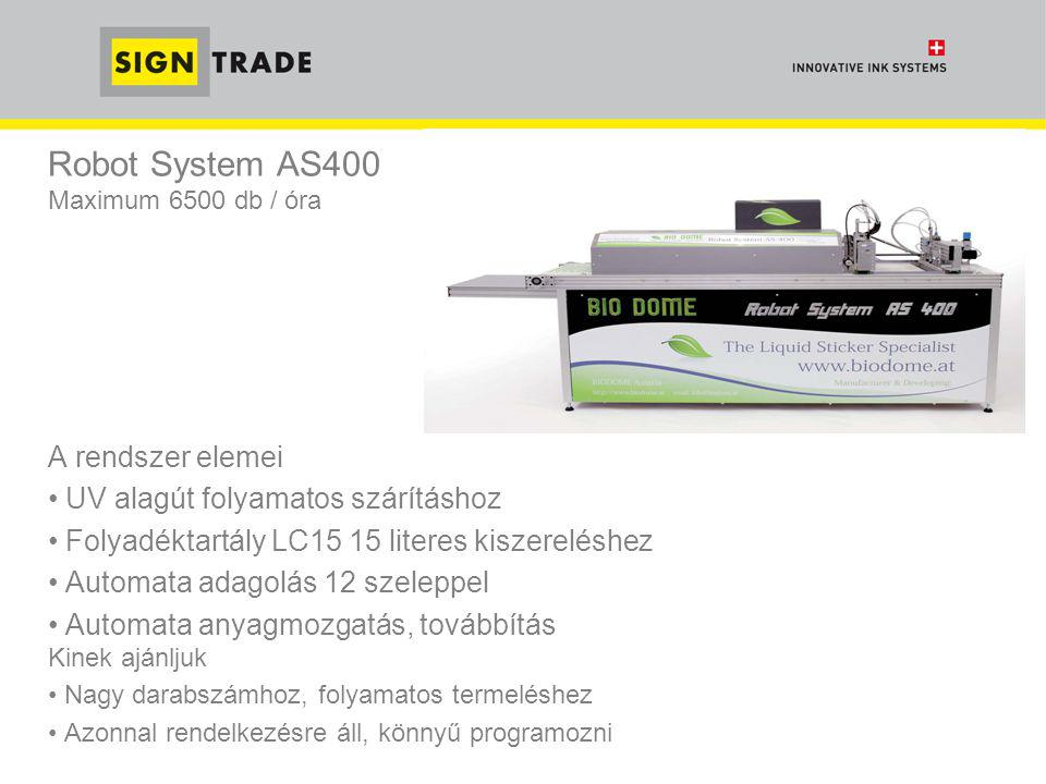 Robot System AS400 Maximum 6500 db / óra