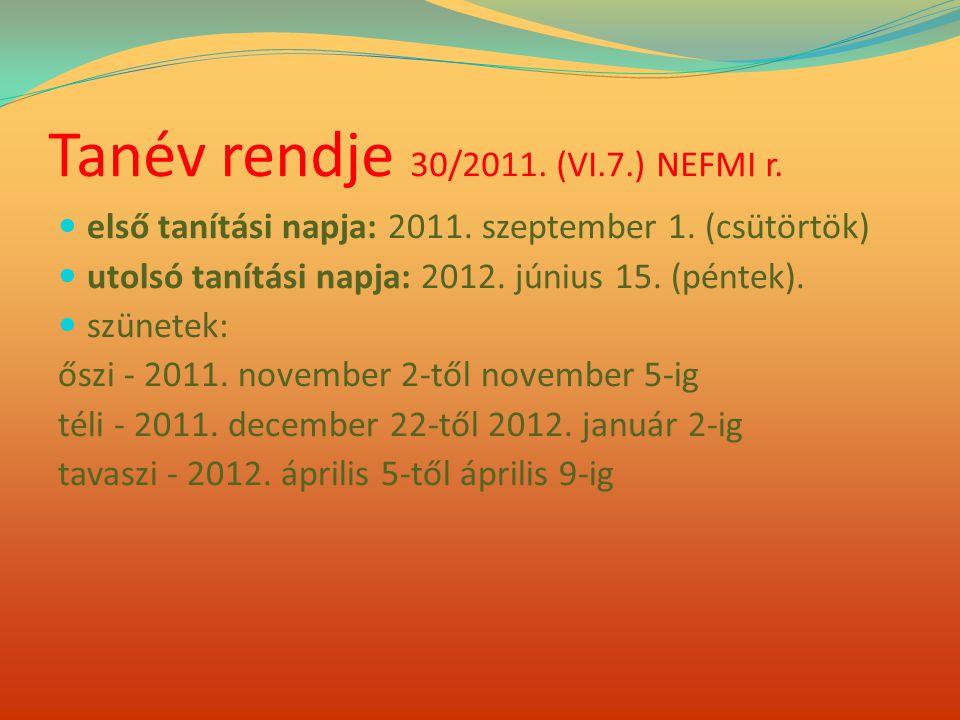 Tanév rendje 30/2011. (VI.7.) NEFMI r.
