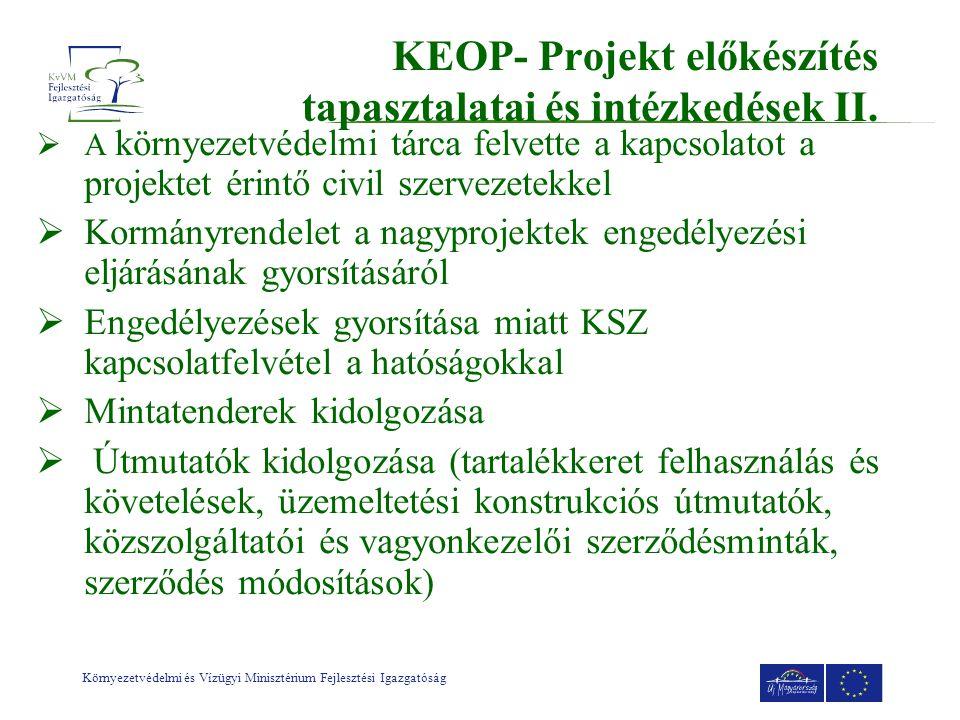 KEOP- Projekt előkészítés tapasztalatai és intézkedések II.