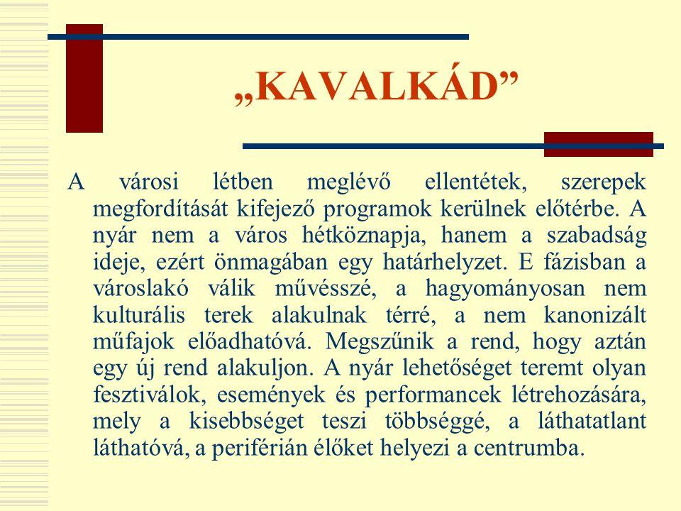"""""""KAVALKÁD"""