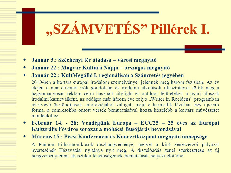 """""""SZÁMVETÉS Pillérek I."""