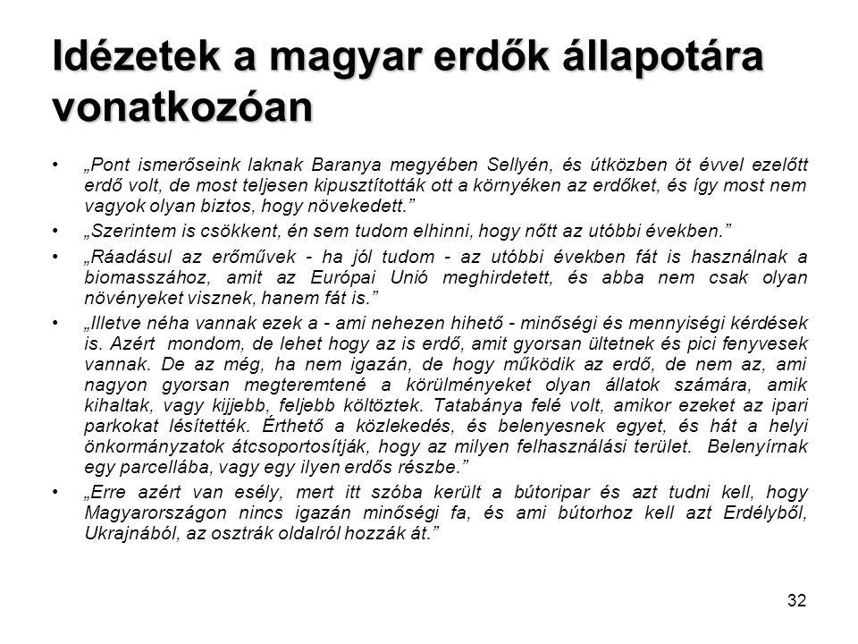 Idézetek a magyar erdők állapotára vonatkozóan