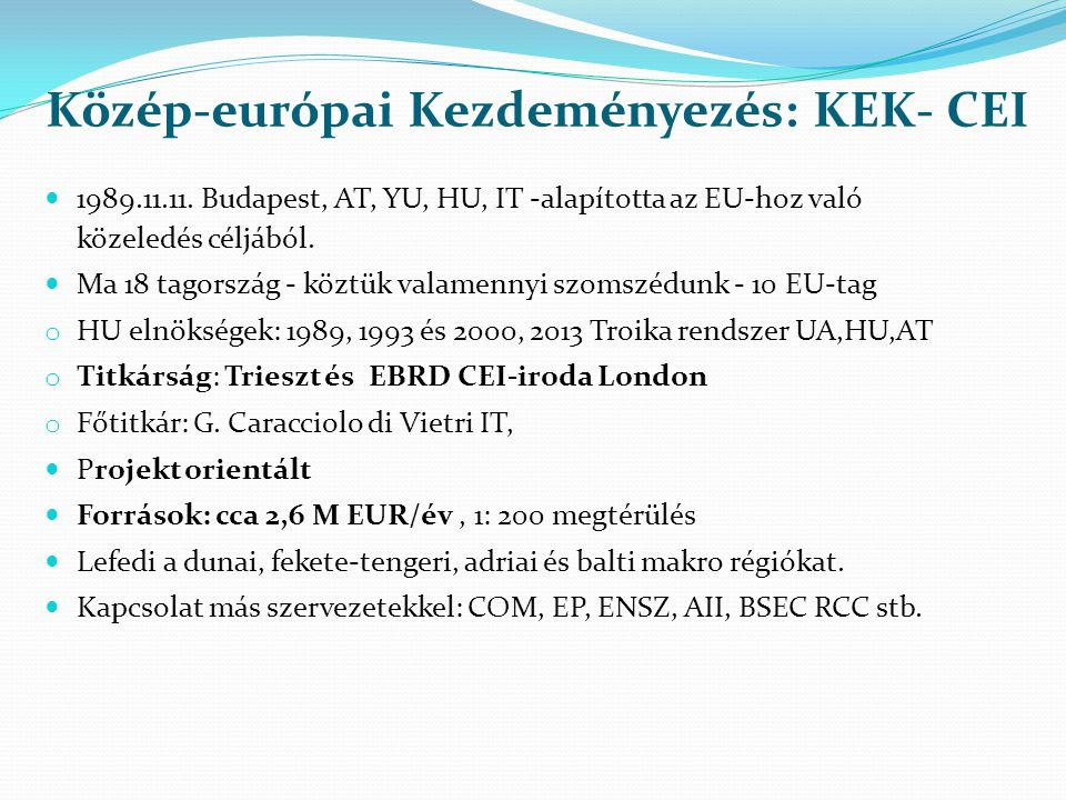 Közép-európai Kezdeményezés: KEK- CEI