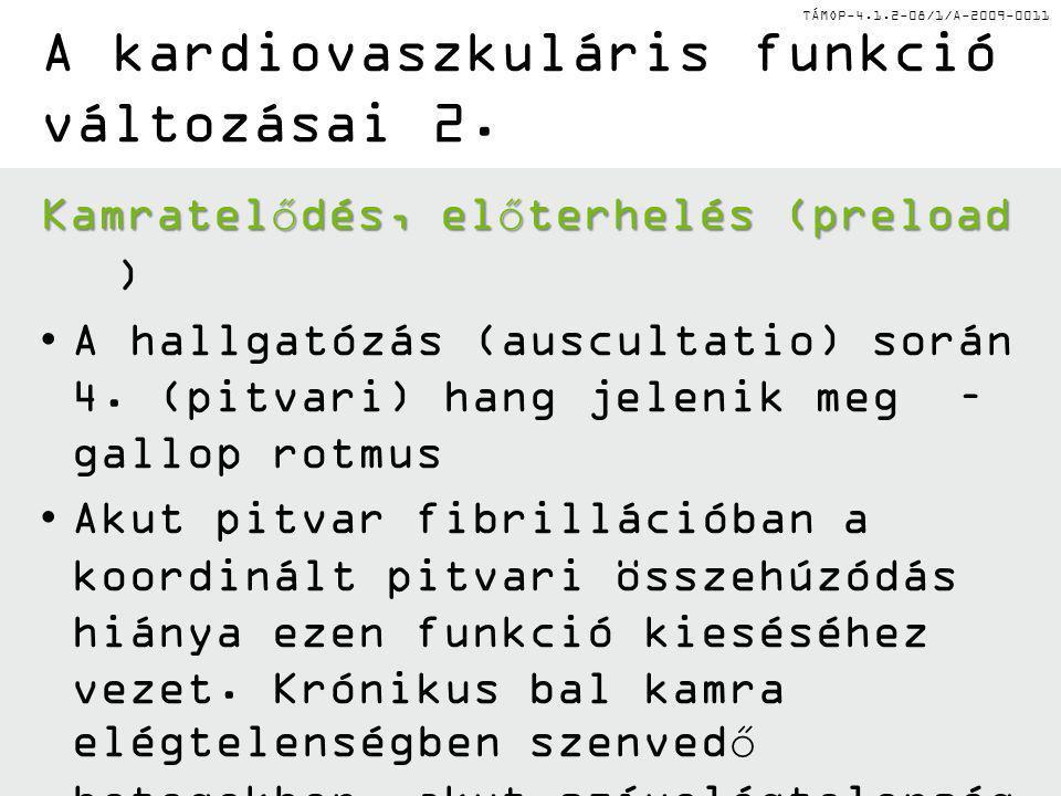 A kardiovaszkuláris funkció változásai 2.