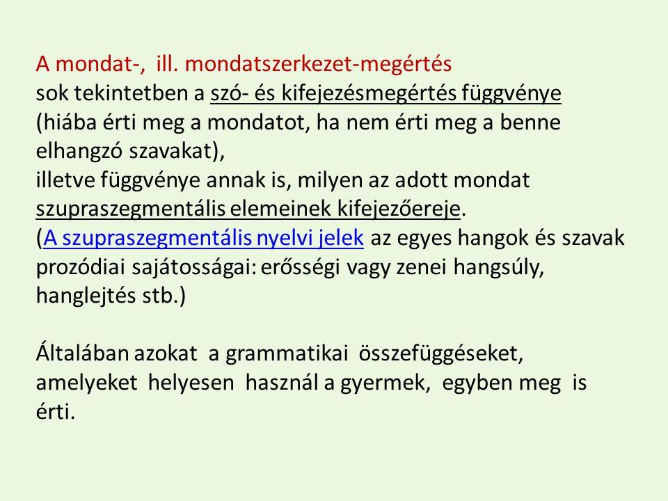 A mondat-, ill. mondatszerkezet-megértés