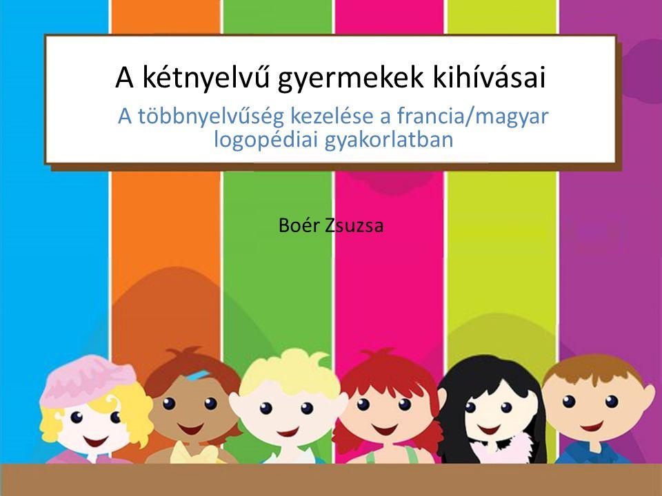 A kétnyelvű gyermekek kihívásai