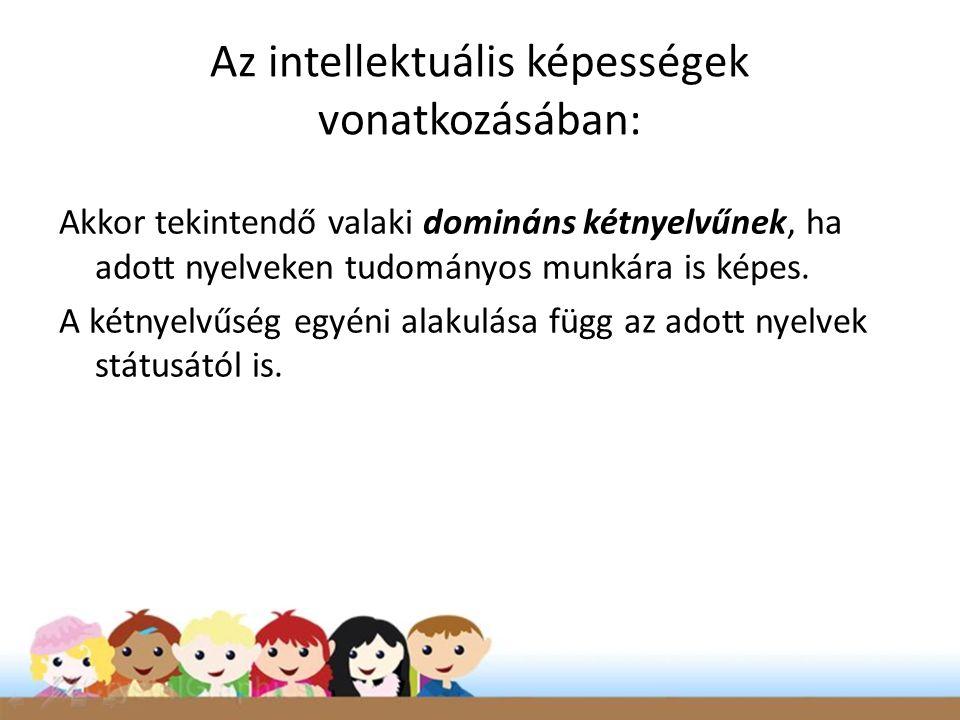 Az intellektuális képességek vonatkozásában: