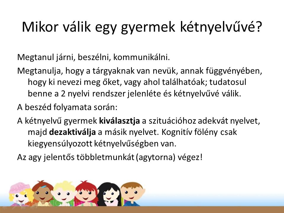 Mikor válik egy gyermek kétnyelvűvé