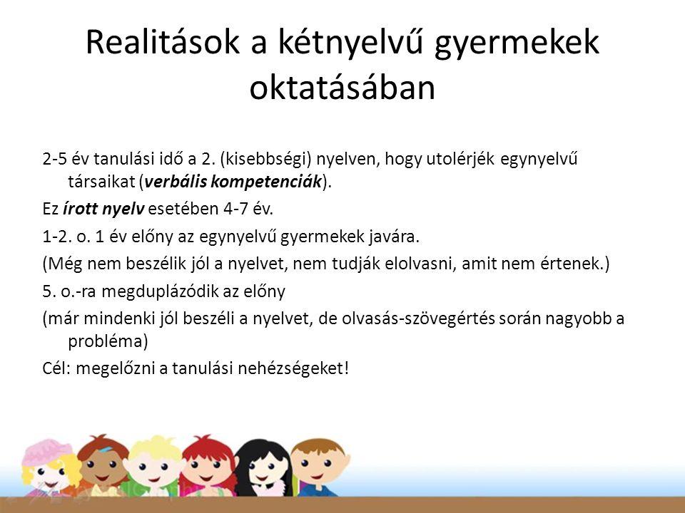 Realitások a kétnyelvű gyermekek oktatásában