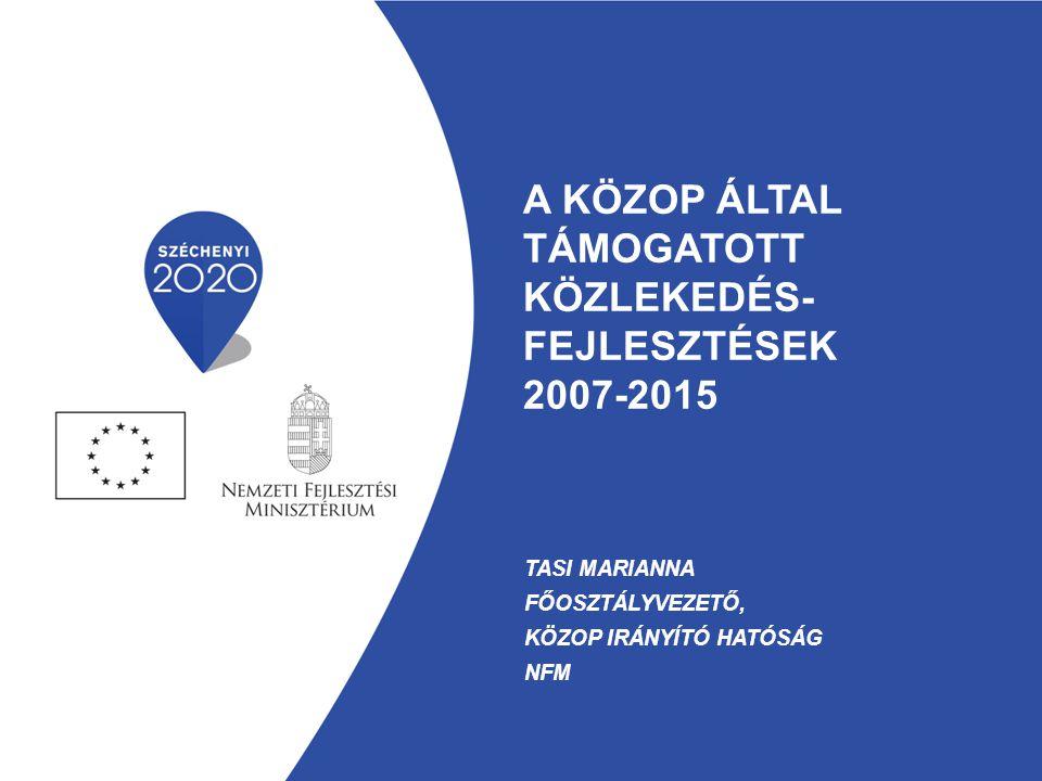 A KÖZOP által támogatott közlekedés-fejlesztések 2007-2015