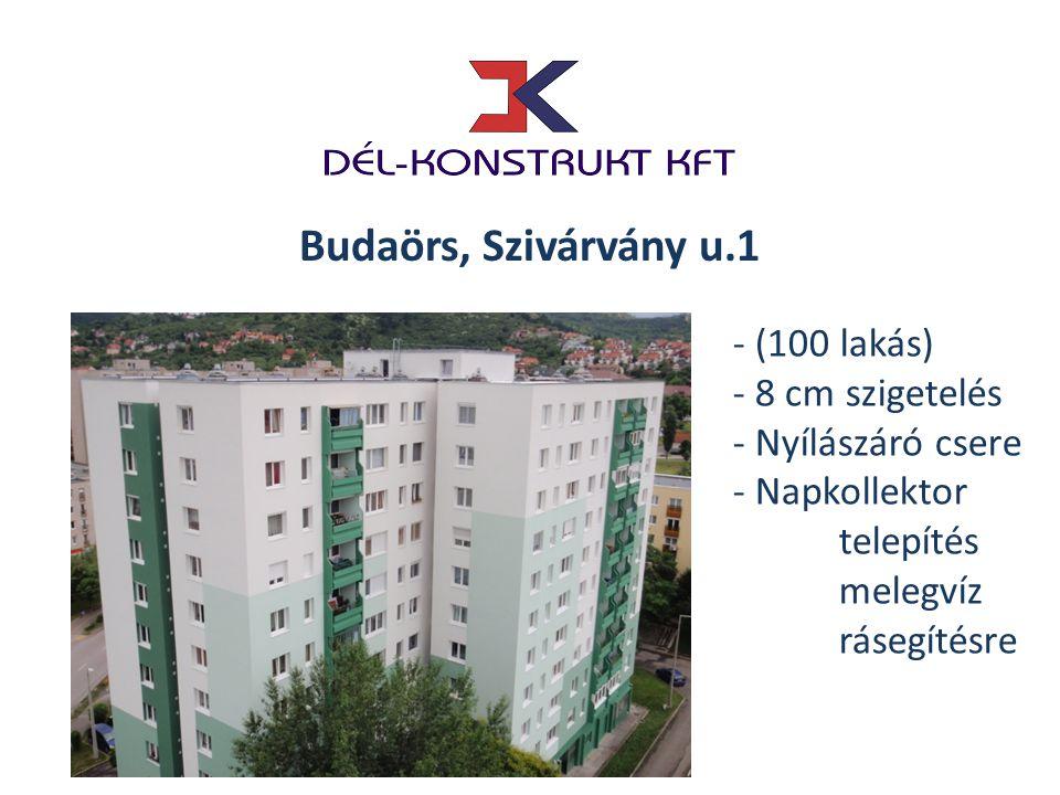 Budaörs, Szivárvány u.1 - (100 lakás) - 8 cm szigetelés
