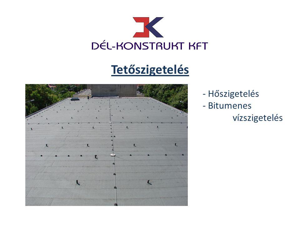 Tetőszigetelés - Hőszigetelés - Bitumenes vízszigetelés