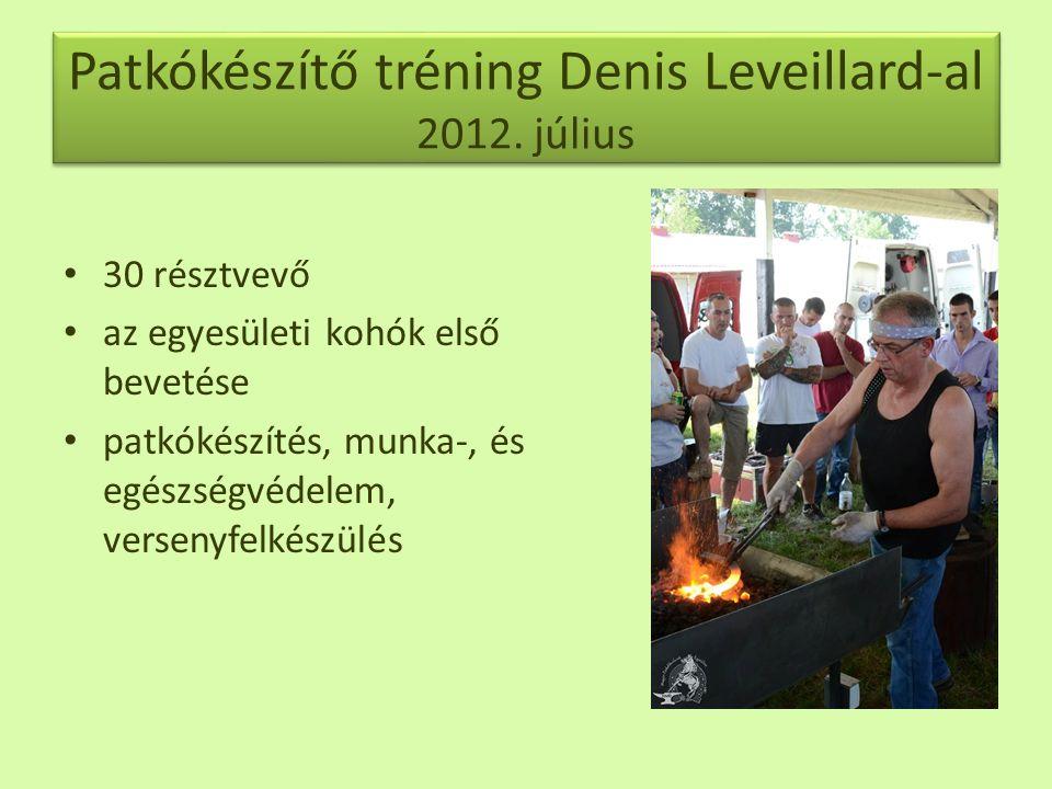 Patkókészítő tréning Denis Leveillard-al 2012. július