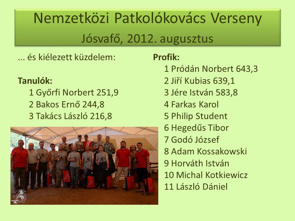 Nemzetközi Patkolókovács Verseny Jósvafő, 2012. augusztus