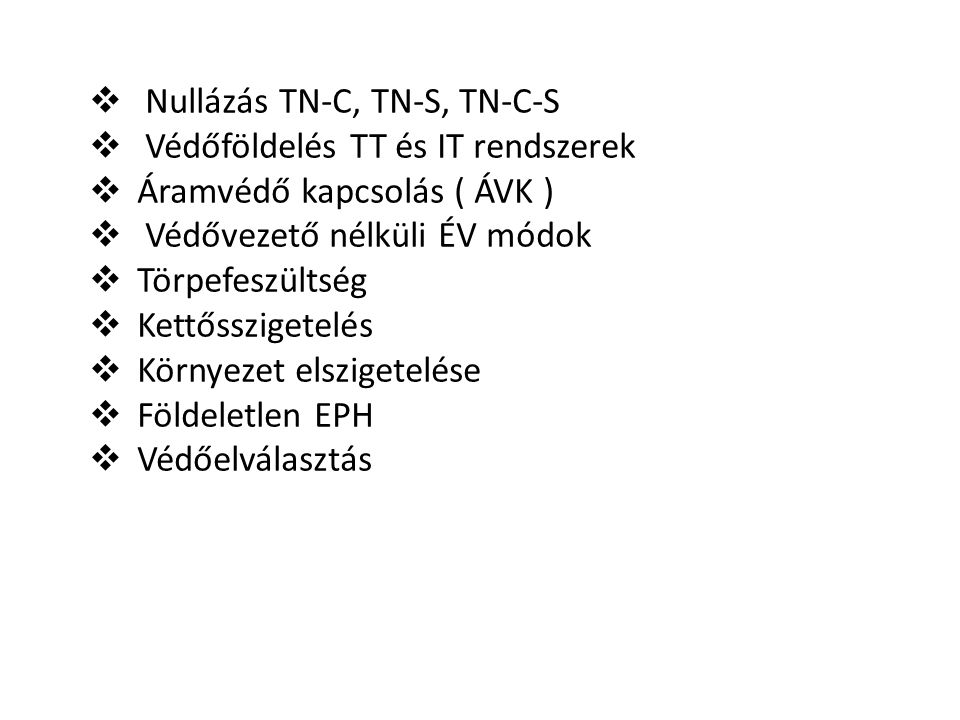 Nullázás TN‐C, TN‐S, TN‐C‐S