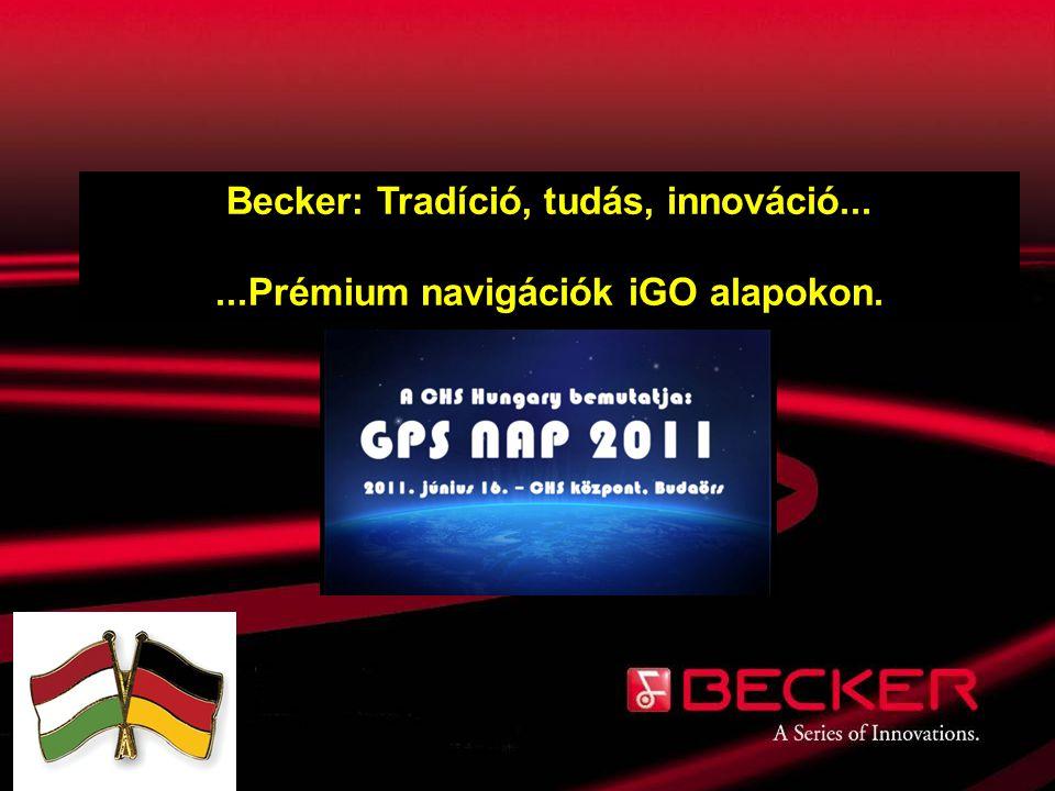 Becker: Tradíció, tudás, innováció...