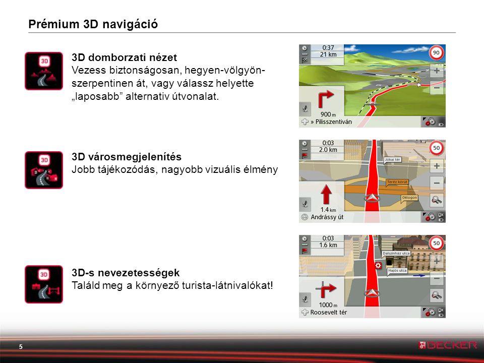 Prémium 3D navigáció 3D domborzati nézet