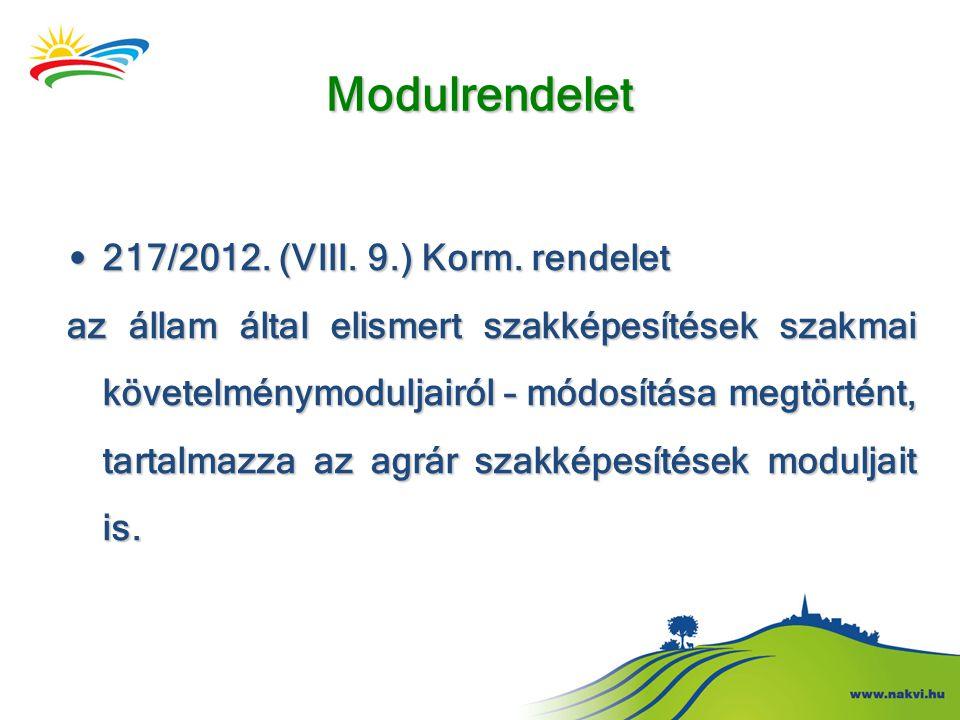 Modulrendelet 217/2012. (VIII. 9.) Korm. rendelet
