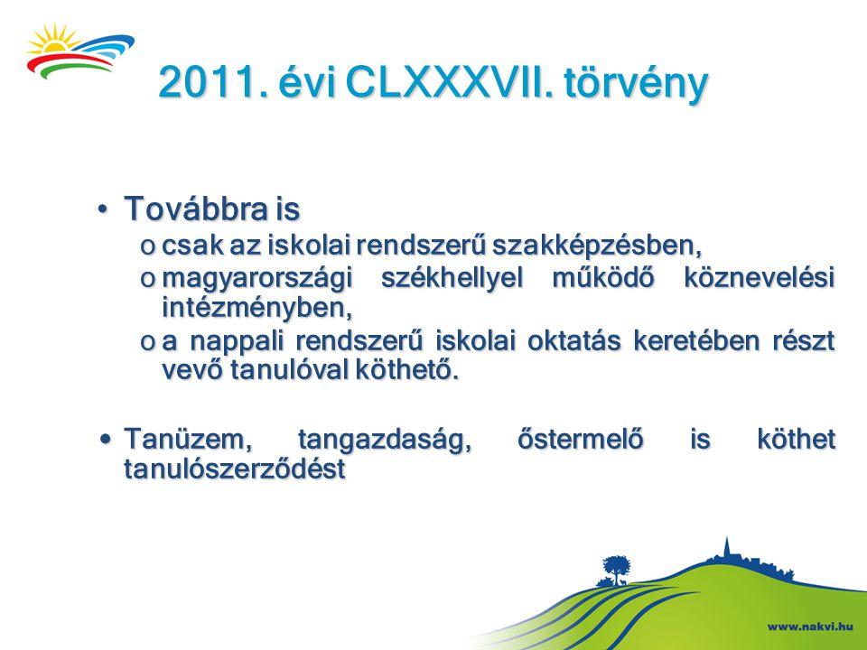 2011. évi CLXXXVII. törvény Továbbra is
