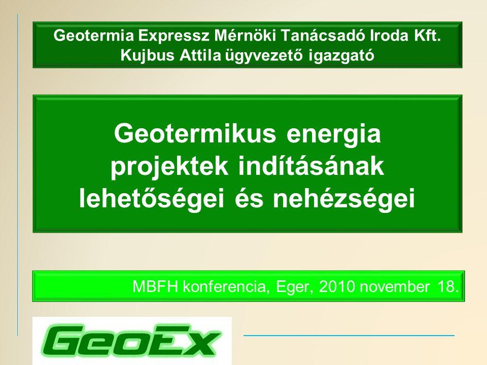 Geotermikus energia projektek indításának lehetőségei és nehézségei