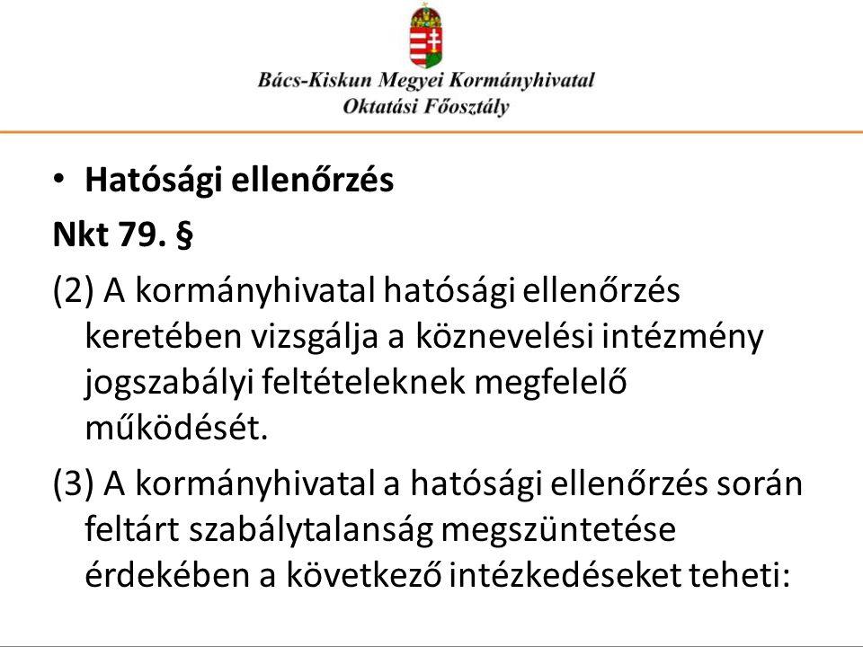 Hatósági ellenőrzés Nkt 79. §
