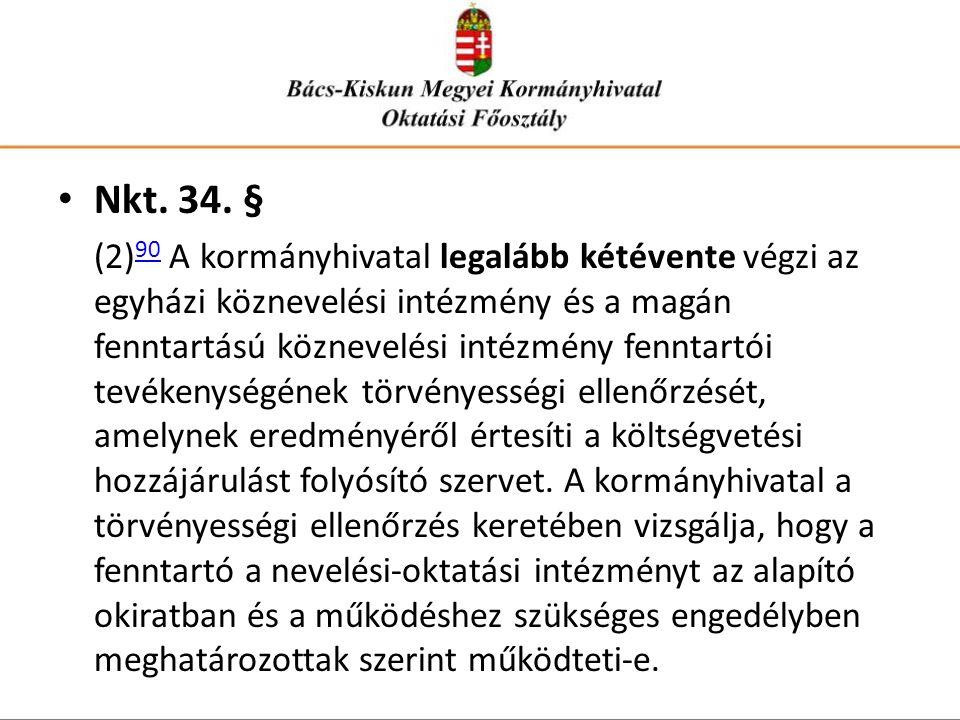 Nkt. 34. §