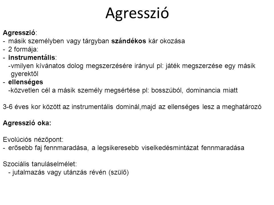 Agresszió Agresszió: másik személyben vagy tárgyban szándékos kár okozása. 2 formája: instrumentális: