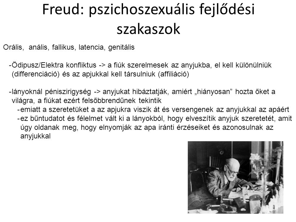Freud: pszichoszexuális fejlődési szakaszok